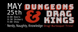 Dungeons & Drag Kings @ Talon Bar | New York | United States