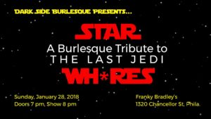 STAR WH*RES: A Burlesque Tribute to The Last Jedi @ Franky Bradley's | Philadelphia | Pennsylvania | United States