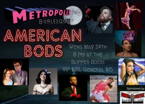 Metropolis Burlesque presents American Bods @ The Slipper Room | New York | New York | United States