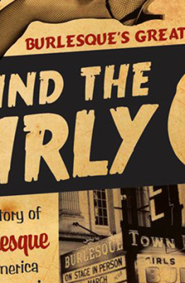 Detail of book cover for Behind the Burly Q by Leslie Zemeckis