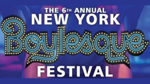 The 6th Annual New York Boylesque Festival @ Highline Ballroom  | New York | New York | United States