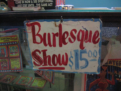 """The sign at the Coney Island Sideshow on Friday nights, when Burlesque on the Beach takes over the stage. It reads, """"Burlesque Show $15.00""""."""