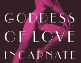 Book cover of Leslie Zemeckis' Goddess of Love Incarnate