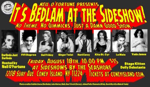 Neil O'Fortune presents: It's Bedlam at the Sideshow! @ Coney Island USA | New York | United States
