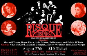 Risqué Business Drag & Burlesque Show at River City Blues @ River City Blues Club and Dart Room | Harrisburg | Pennsylvania | United States