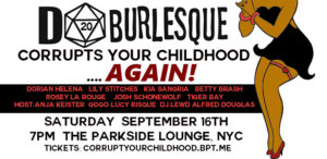 D20 Burlesque Corrupts Your Childhood...AGAIN! @ The Parkside Lounge | New York | New York | United States